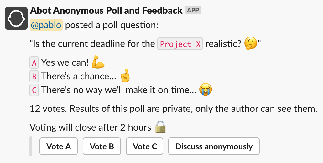 Anonymous poll conducted using Abot for Slack